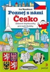 Nováková Iva: Poznej s námi Česko - Zábavné doplňovačky pro malé školáky