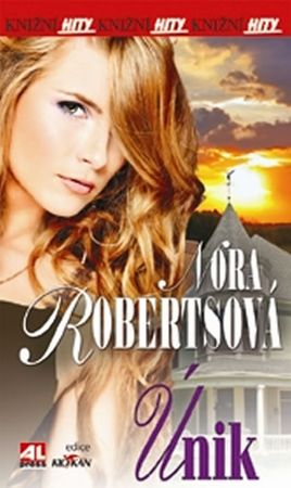 Robertsová Nora: Únik