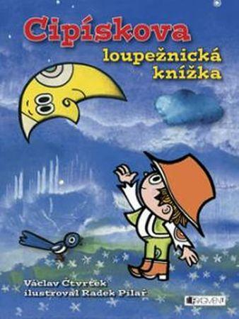 Čtvrtek Václav: Cipískova loupežnická knížka