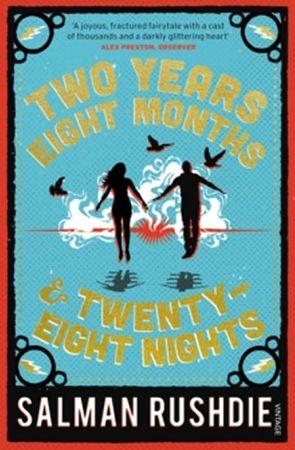 Rushdie Salman: Two Years..Twenty-Eight Nights