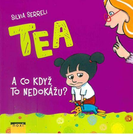 Serreli Silvia: TEA - A co když to nedokážu?