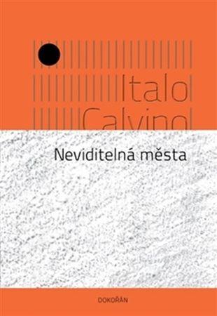 Calvino Italo: Neviditelná města