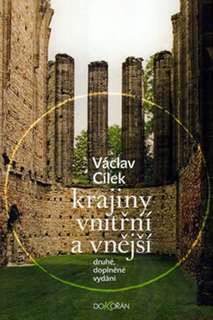 Cílek Václav: Krajiny vnitřní a vnější