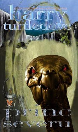 Turtledove Harry: Království bohů 2 - Princ Severu