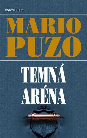 Puzo Mario: Temná aréna