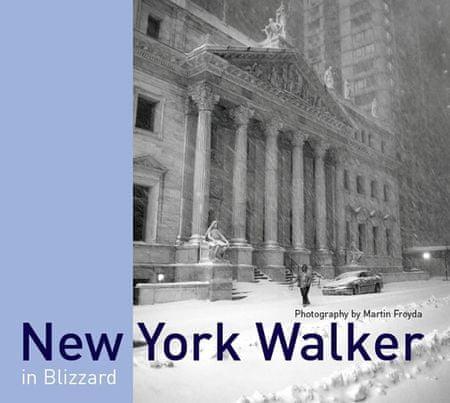 Froyda Martin: New York Walker in Blizzard (anglicky)