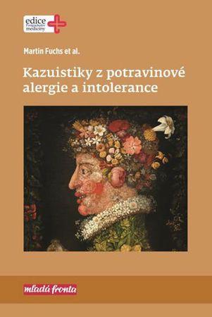 Fuchs Martin: Kazuistiky z potravinové alergie a intolerance