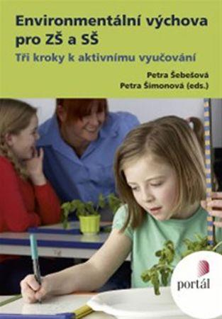Šimonová Petra: Environmentální výchova pro ZŠ a SŠ