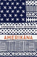 Adichieová Chimamanda Ngozi: Amerikána