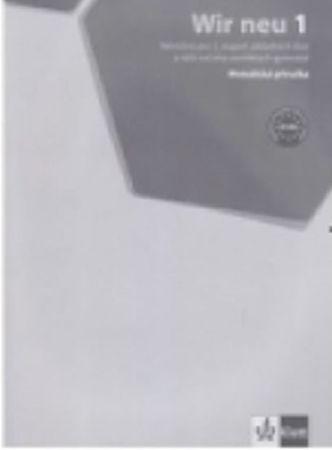 Wir neu 1 – metodická příručka + CD