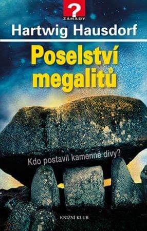 Hausdorf Hartwig: Poselství megalitů