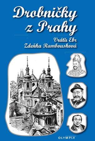 Ebr Vratislav: Drobničky z Prahy
