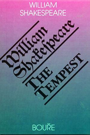 Shakespeare William: Bouře / The Tempest