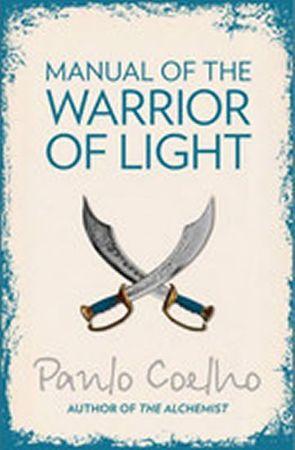 Coelho Paulo: Manual of the Warrior of Light