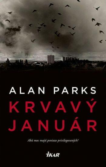 Parks Alan: Krvavý január