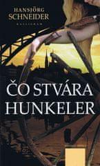 Schneider Hansjörg: Čo stvára Hunkeler