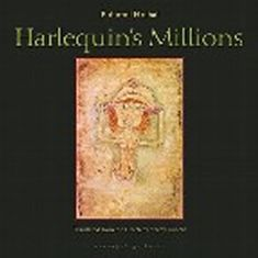 Hrabal Bohumil: Harlequin´s Millions - A Novel