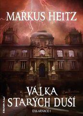 Heitz Markus: Exkarnace 1 - Válka Starých duší