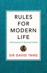 Tang Sir David: Rules For Modern Life