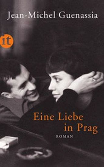 Guenassia Jean-Michel: Eine Liebe in Prag
