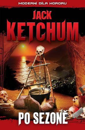 Ketchum Jack: Po sezoně Moderní díla hororu