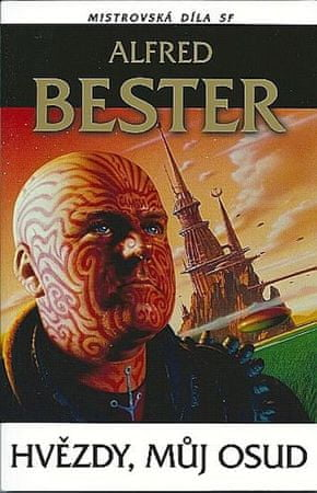 Bester Alfred: Hvězdy můj osud Mistrovská díla SF