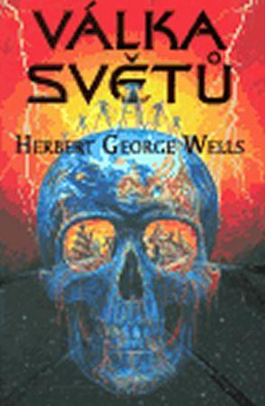 Wells Herbert George: Válka světů