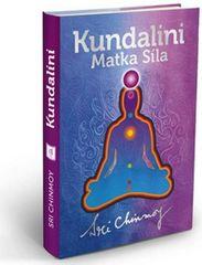 Chinmoy Sri: Kundalini Matka Síla (vázaná)