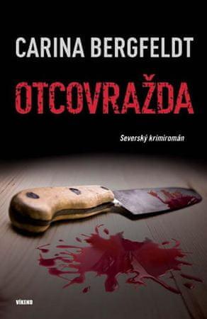 Bergfeldt Carina: Otcovražda - Severský krimiromán