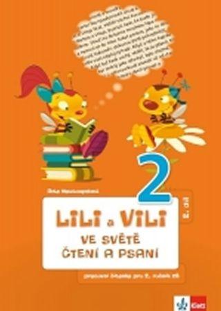 Nastoupilová Dita: Lili a Vili 2 - Ve světě čtení a psaní - PS 2