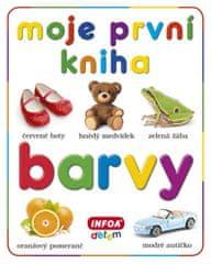 kolektiv autorů: Moje první kniha - Barvy