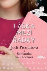 Picoultová Jodi, van Leerová Samantha,: Láska mezi řádky