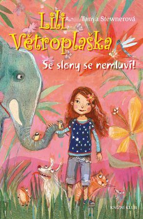 Stewnerová Tanya: Se slony se nemluví!