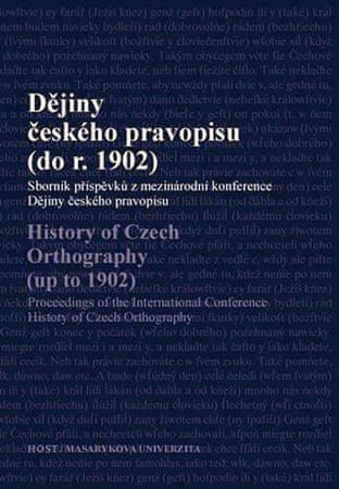 Čornejová a kolektiv Michaela: Dějiny českého pravopisu (do r. 1902)