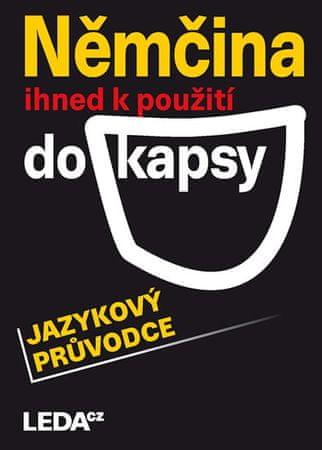 Bezděková C., Bendová V., Janešová J., P: Němčina ihned k použití do kapsy - jazykový průvodce