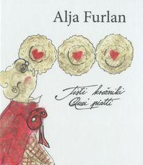Alja Furlan: Tisti krožniki