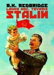 R. K. Redbridge: Lahko noč, tovariš Stalin