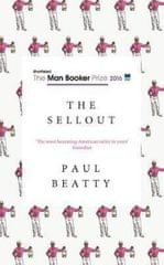 Beatty Paul: The Sellout