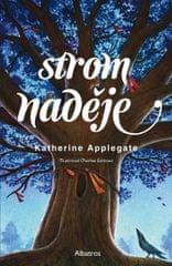 Applegateová Katherine: Strom naděje