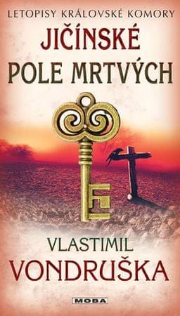 Vondruška Vlastimil: Jičínské pole mrtvých - Letopisy královské komory