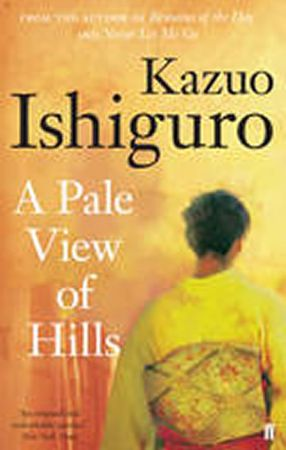 Ishiguro Kazuo: A Pale View of Hills