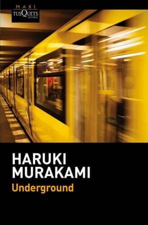 Murakami Haruki: Underground: El atentado con gas sarín en el metro de Tokio y la psicología japones