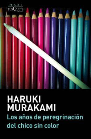 Murakami Haruki: Los anos de peregrinación del chico sin color