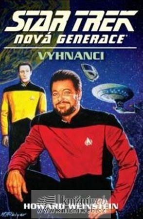 Weinstein Howard: Star Trek: Nová generace 14:  Vyhnanci