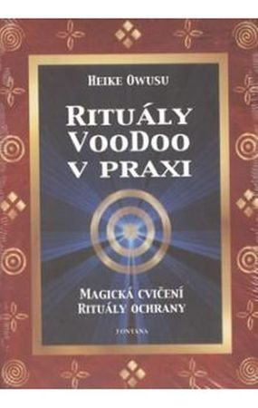 Owusu Heike: Rituály voodoo v praxi