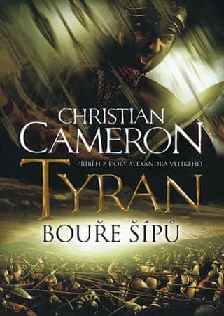 Cameron Christian: Tyran - Bouře šípů