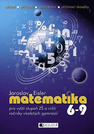 Eisler Jaroslav: Matematika 6-9