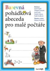 Drtinová Milena: Barevná pohádková abeceda pro malé počtáře