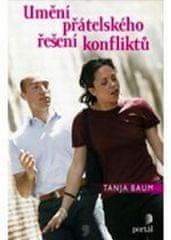 Baum Tanja: Umění přátelského řešení konfliktů