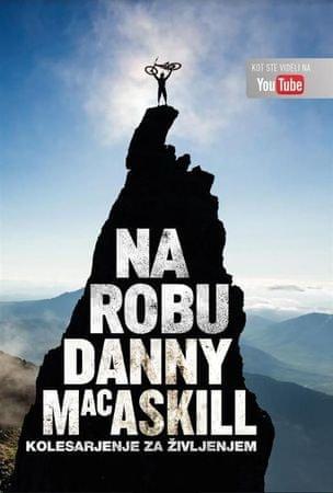 Danny MacAskil: Na robu (mehka vezava)